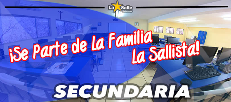 Requisitos Colegio Secundaria Lasalle Matamoros